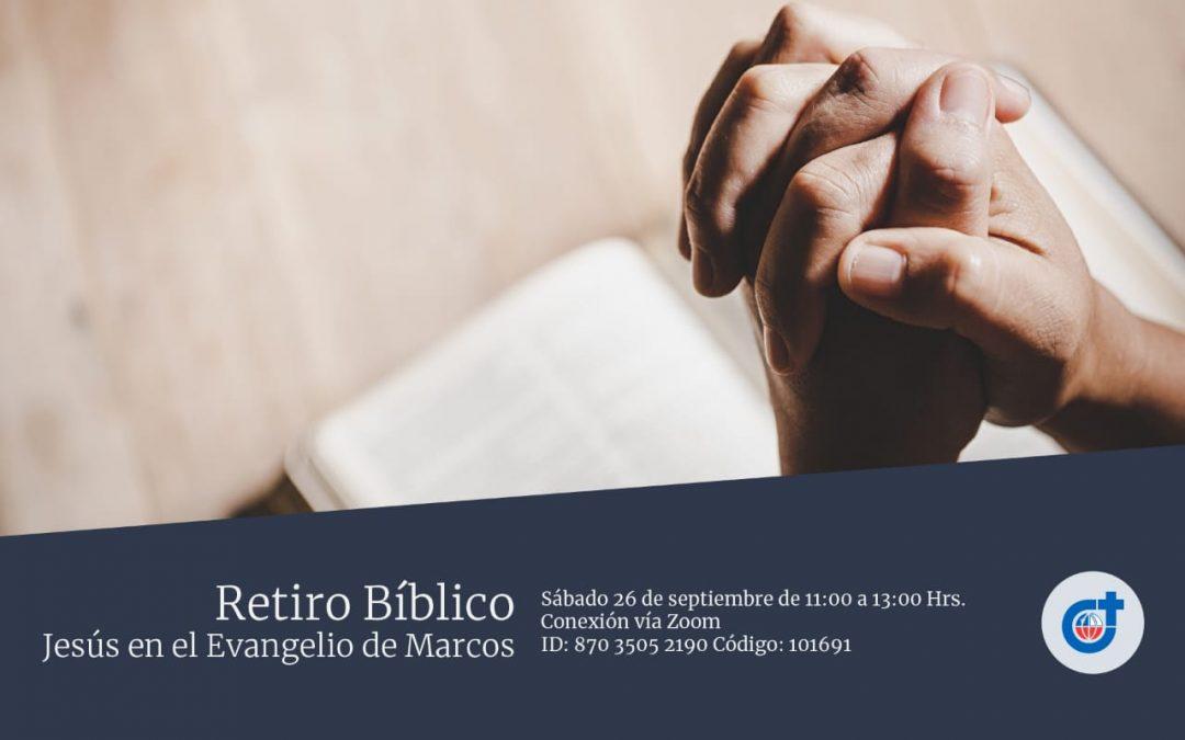 "Próximo Retiro Bíblico: ""Jesús en el Evangelio de Marcos"""