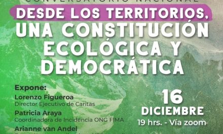 Hoy se realizará el Conversatorio: Desde los territorios, una Constitución ecológica y democrática