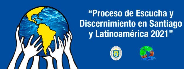 [ESPECIAL] Proceso de Escucha y Discernimiento en Santiago y Latinoamérica