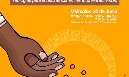 Webinar – Sentir con la Tierra: Teologías para la resistencia en tiempos extractivistas