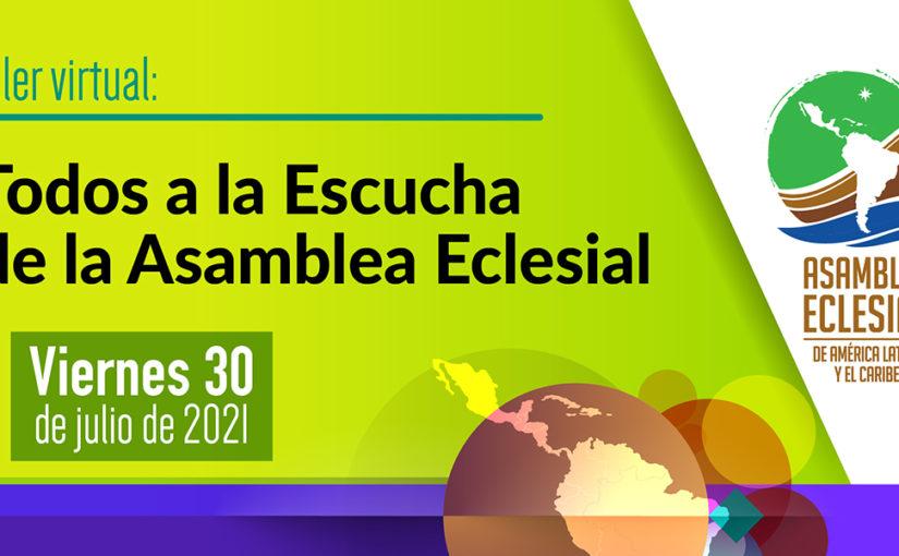 Asamblea Eclesial: invitan a próximo taller 'Todos a la Escucha'