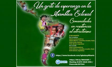 Comunidades en resistencia al extractivismo presentes en la Asamblea Eclesial