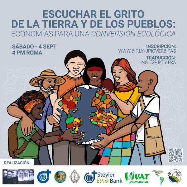Escuchando el Grito de la Tierra y de la Gente: Economías para una Conversión Ecológica